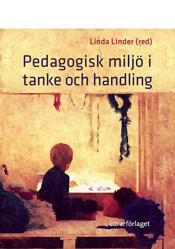 pedagogisk_miljo_i_tanke_och_handling